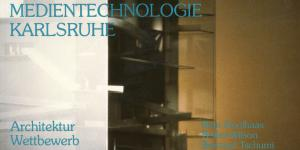 Cover der Publikation »Das Zentrum für Kunst und Medientechnologie Karlsruhe. Ein Architektur Wettbewerb«