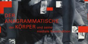 Cover of the publication » Der anagrammatische Körper«