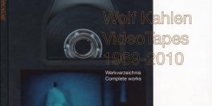 Cover der Publikation »Wolf Kahlen: Tapes 1969–2010«