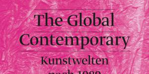 Cover of the publication »The Global Contemporary«