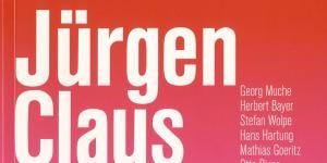 Cover der Publikation »Jürgen Claus: Liebe die Kunst«