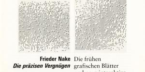 Cover of the publication »Frieder Nake: Die präzisen Vergnügen«