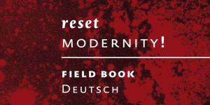 Cover der Broschuere »Reset Modernity«: Schrift auf rotem Grund