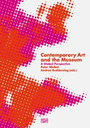 Cover der Publikation »Contemporary Art and the Museum«