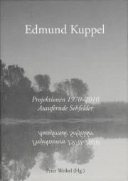 Cover der Publikation »Edmund Kuppel: Projektionen 1970 –2010«