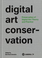 Cover of the publication »Digital Art Conservation (English)«