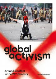 "The book cover of ""Global Activism"" shows a photo: A man is kneeling in the street with both hands up forming the victory sign. He looks at a force of uniformed men."