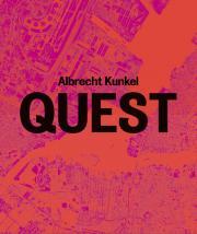 Buchcover von »Albrecht Kunkel: QUEST. Fotografien 1989–2009«