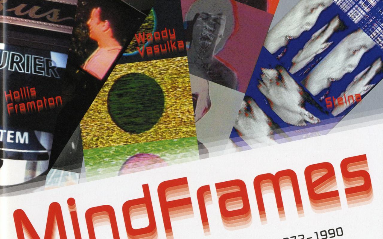 Cover der Publikation »Mindframes. Media Study at Buffalo 1973–1990«