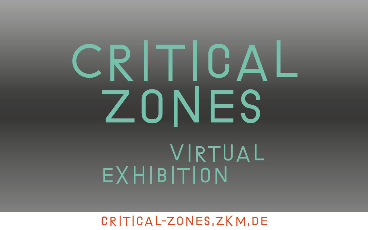 Grafik zur virtuellen Ausstellung »Critical Zones« am ZKM Karlsruhe.