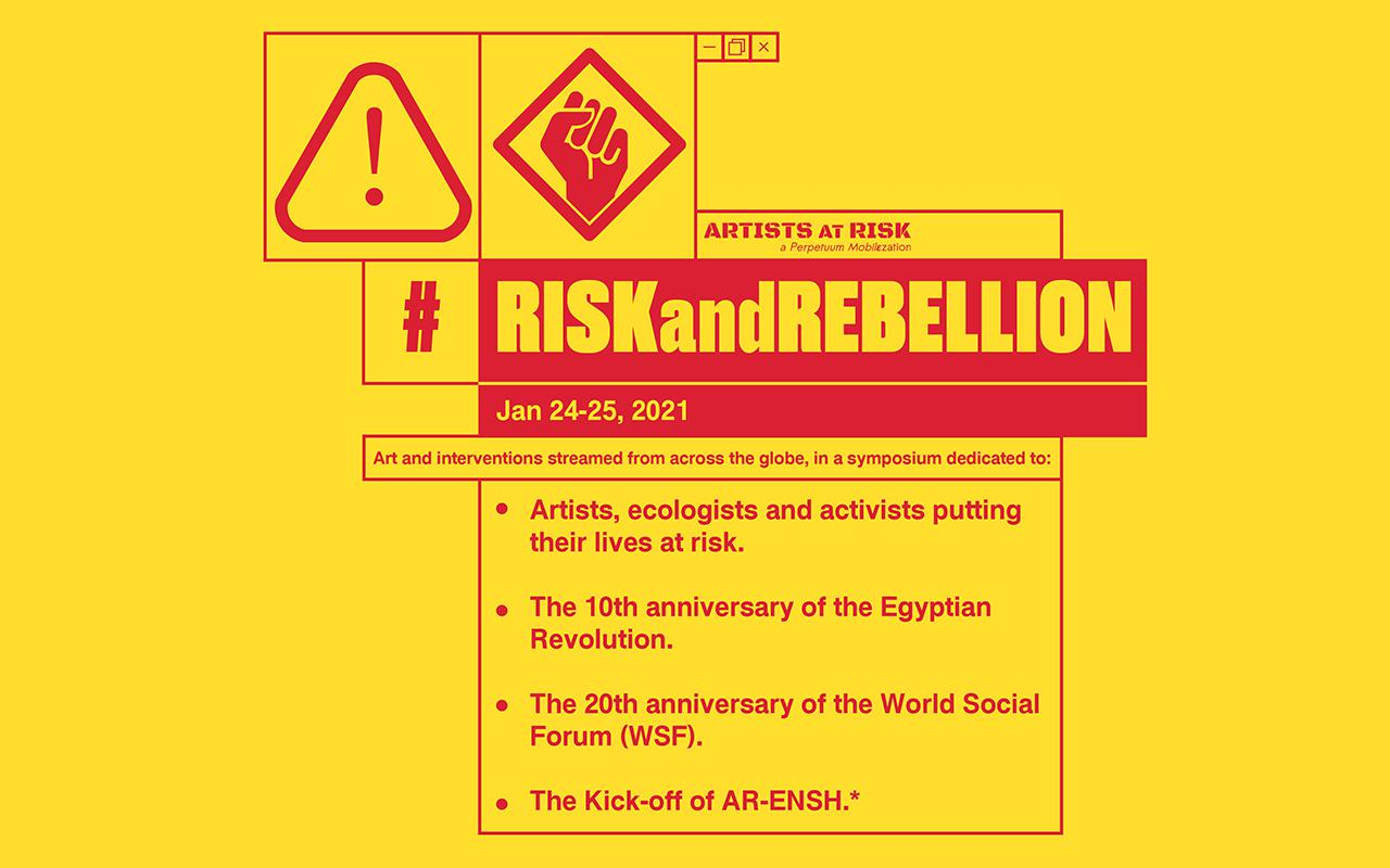 The poster in bright red and yellow color, with exclamation mark and raised fist, promotes the symposium #RiskandRebellion by Artists at Risk on 24th January 2021
