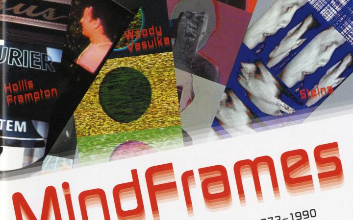 Cover der Publikation »Mindframes. Media Study at Buffalo 1973–1990«