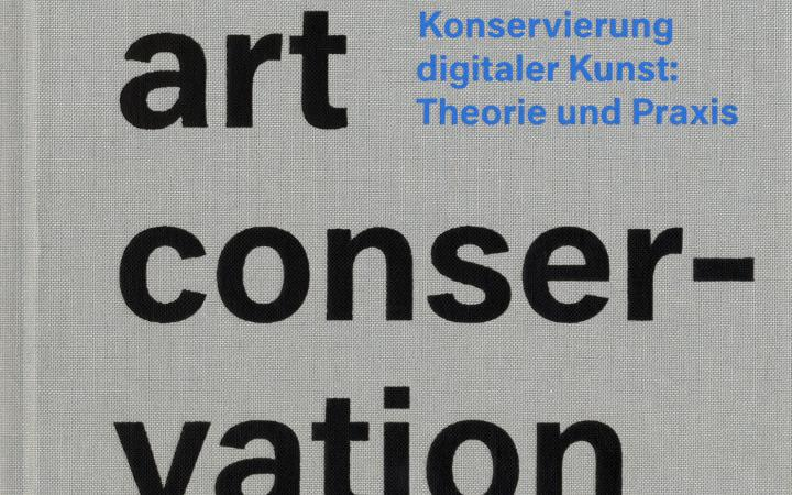Cover der Publikation »Digital Art Conservation«
