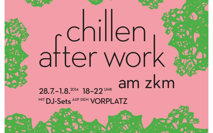 "Poster for ""chilling out after work"" at the ZKM. Black writing on salmon pink base with green patterned edges."