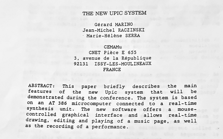 "View into the ""new upic system"" abstracht: This paper briefly describes the main features of the new Upic system that will be demonstrated during the conference, The system is based on a AT 386 microcomputer connected to a real-time synthesis unit."
