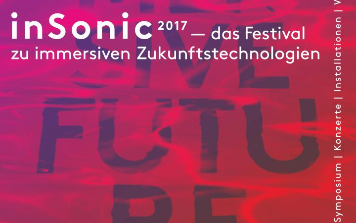 Poster of the event »insonic 2017. Immersive Future«