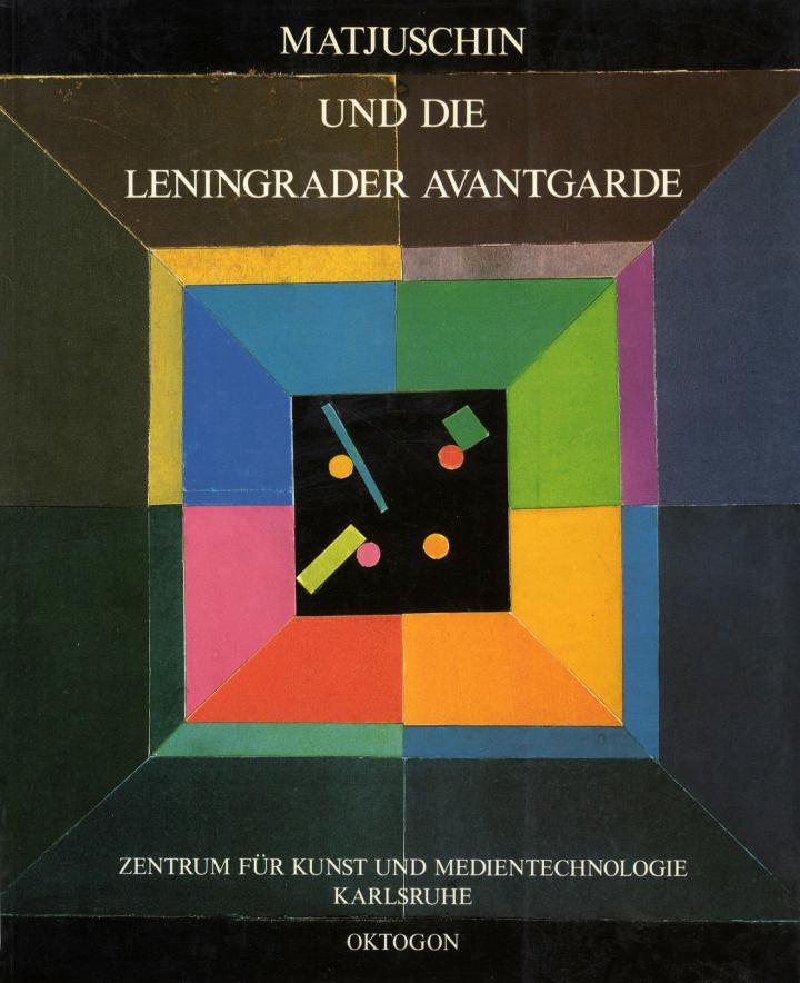 Cover of the publication »Matjuschin und die Leningrader Avantgarde«