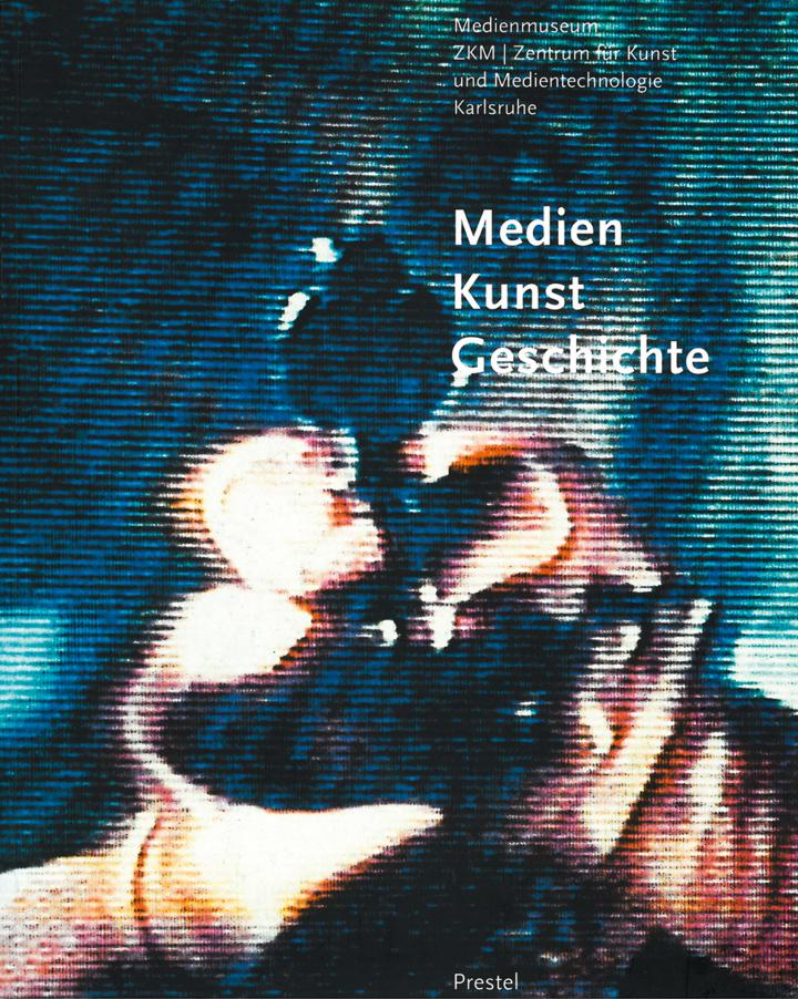 Cover of the publication »Medien-Kunst-Geschichte«