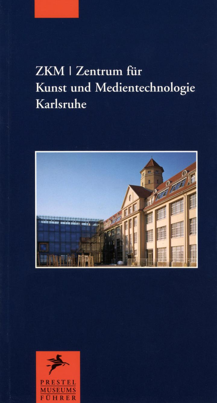 Cover of the publication »ZKM | Zentrum für Kunst und Medien Karlsruhe«