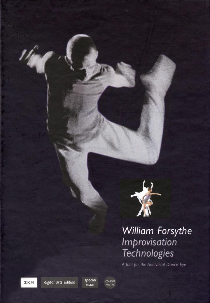 Cover of the publication »William Forsythe: Improvisation Technologies«