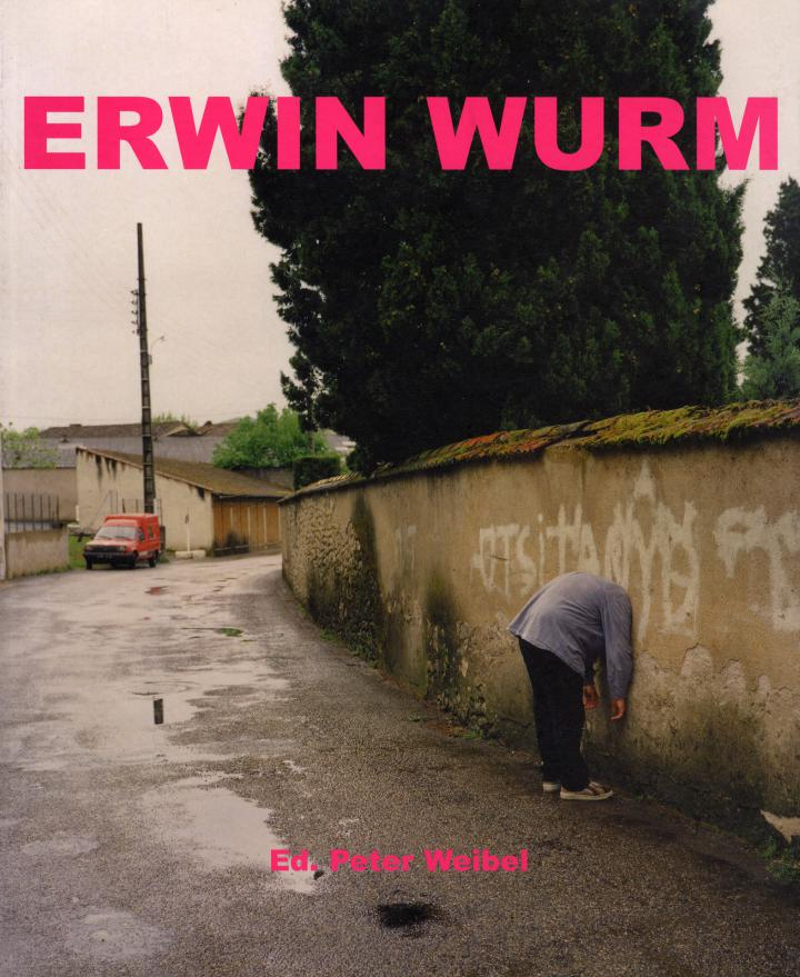 Cover of the publication »Erwin Wurm«