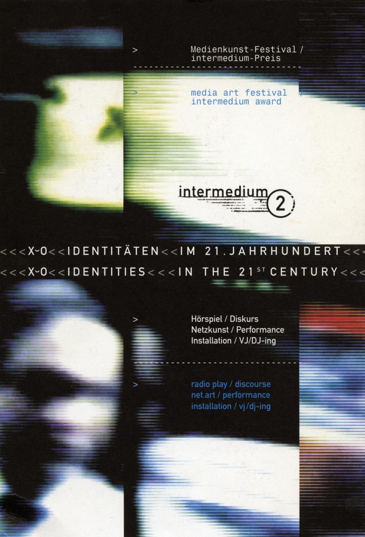 Cover der Publikation »Intermedium 2. X oder 0 Identitäten im 21. Jahrhundert / X or 0 Identities in the 21st Century. Medienkunst-Festival. Intermedium-Preis / Media Art Festival. Intermedium Award«