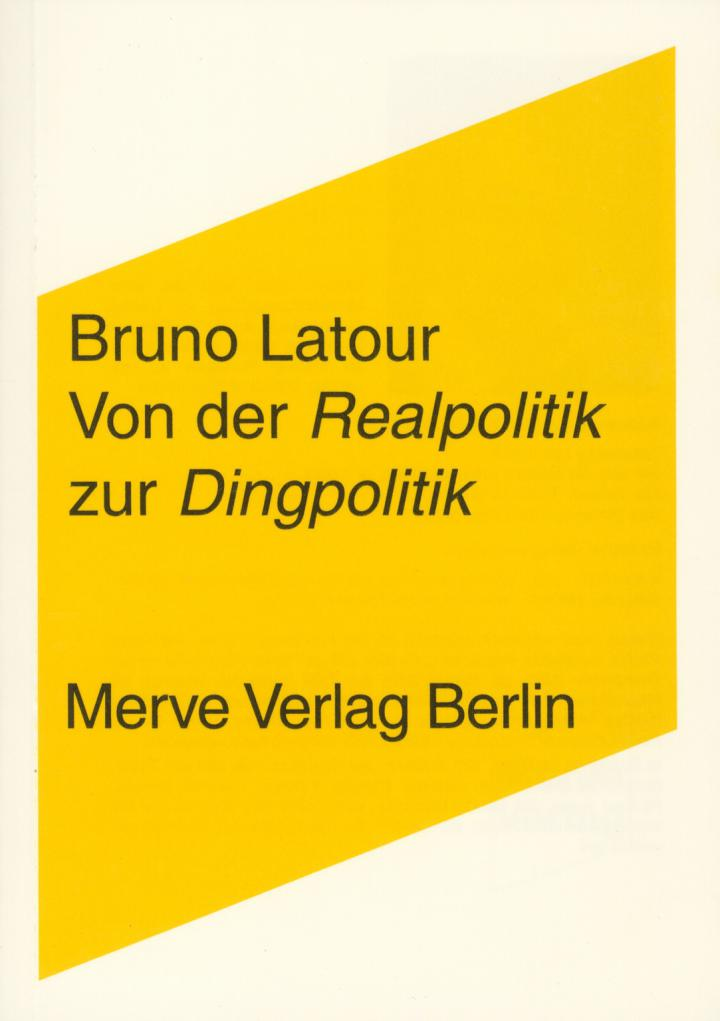 Cover of the publication »Von der Realpolitik zur Dingpolitik«