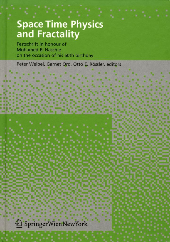 Cover of the publication »Space Time Physics and Fractality«