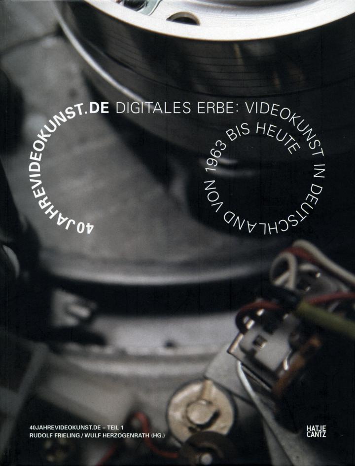 Cover der Publikation »40jahrevideokunst.de – Teil 1«