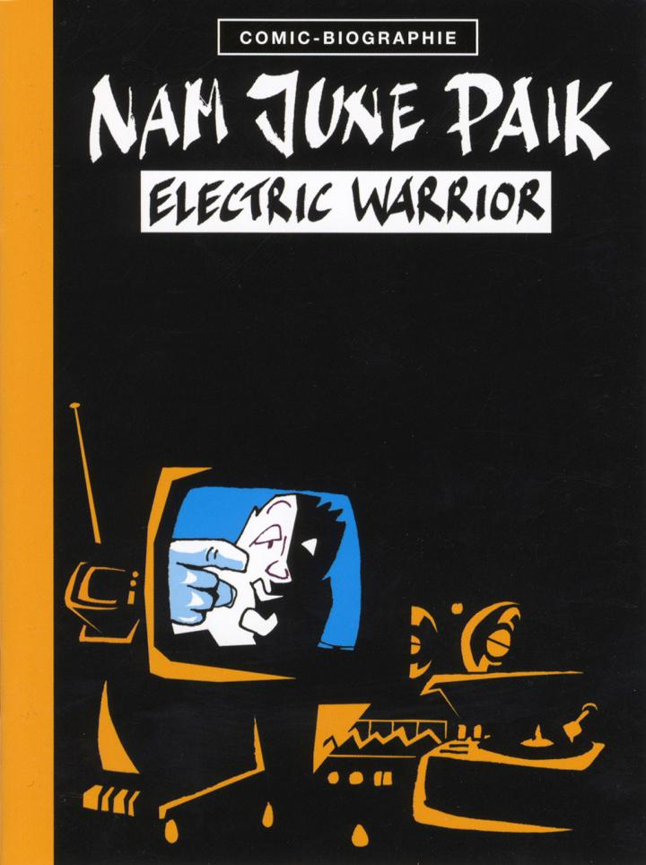 Cover der Publikation »Nam June Paik: Electric Warrior«