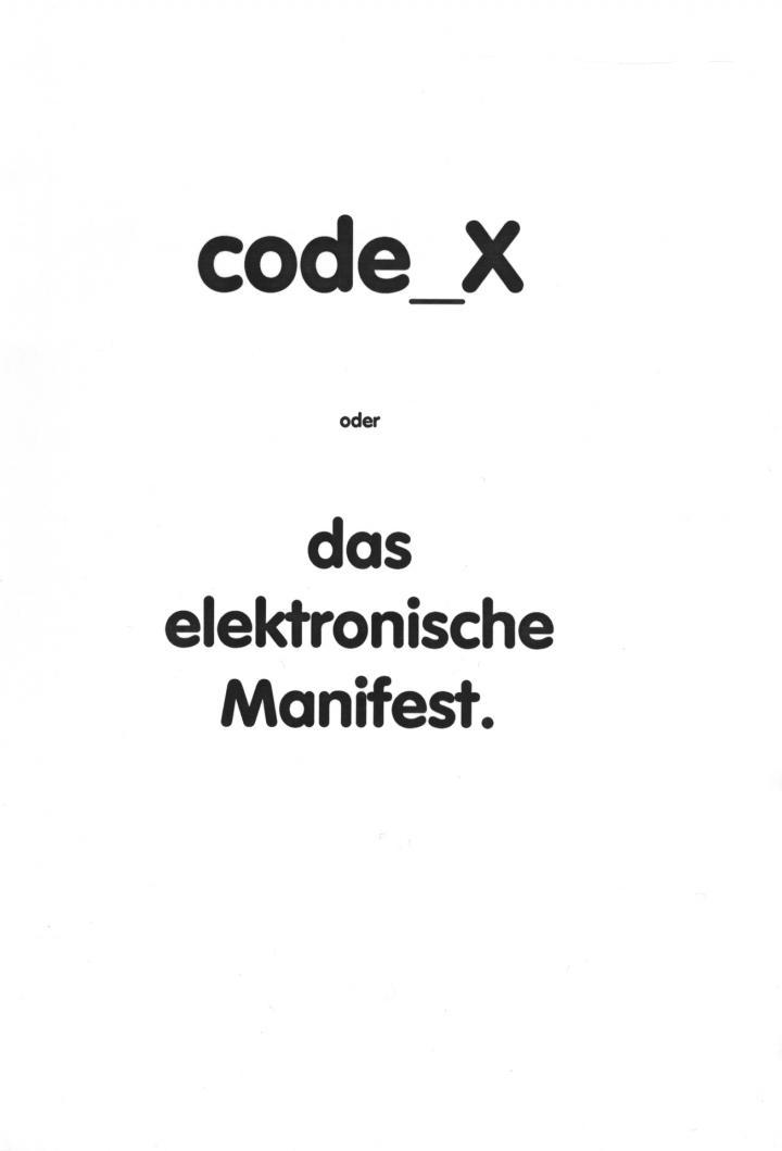 Cover of the publication »Code_X. Oder das elektronische Manifest«