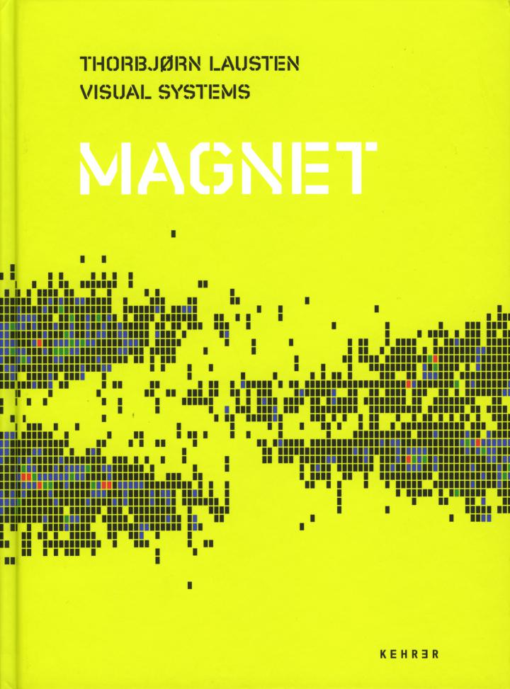 Cover of the publication »Thorbjørn Lausten: Magnet«