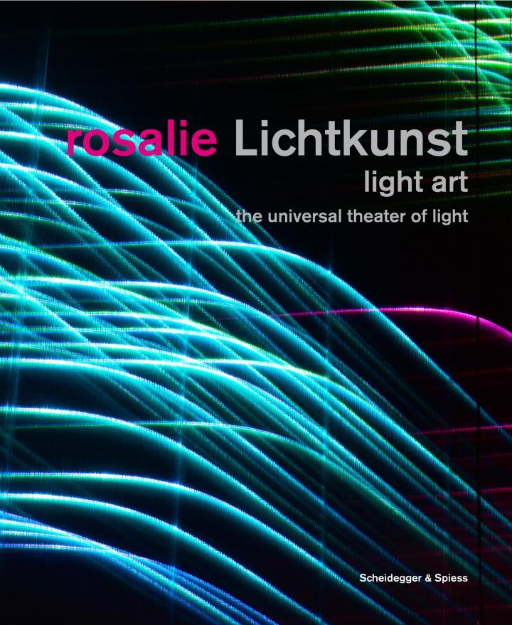 Cover of the publication »Rosalie: Lichtkunst / Light Art«
