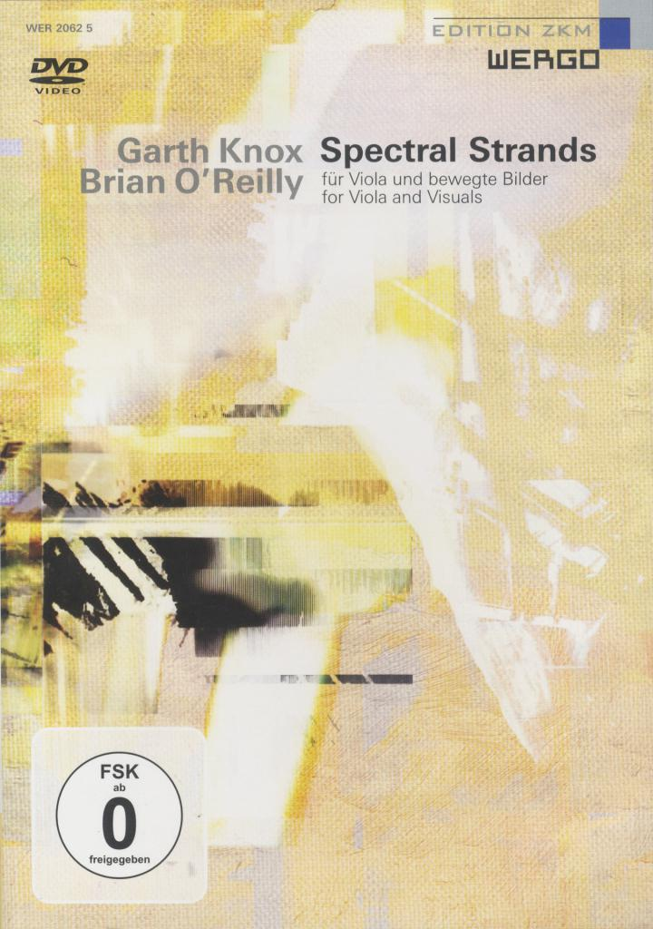 Cover of the publication »Garth Knox, Brian O'Reilly: Spectral Strands«