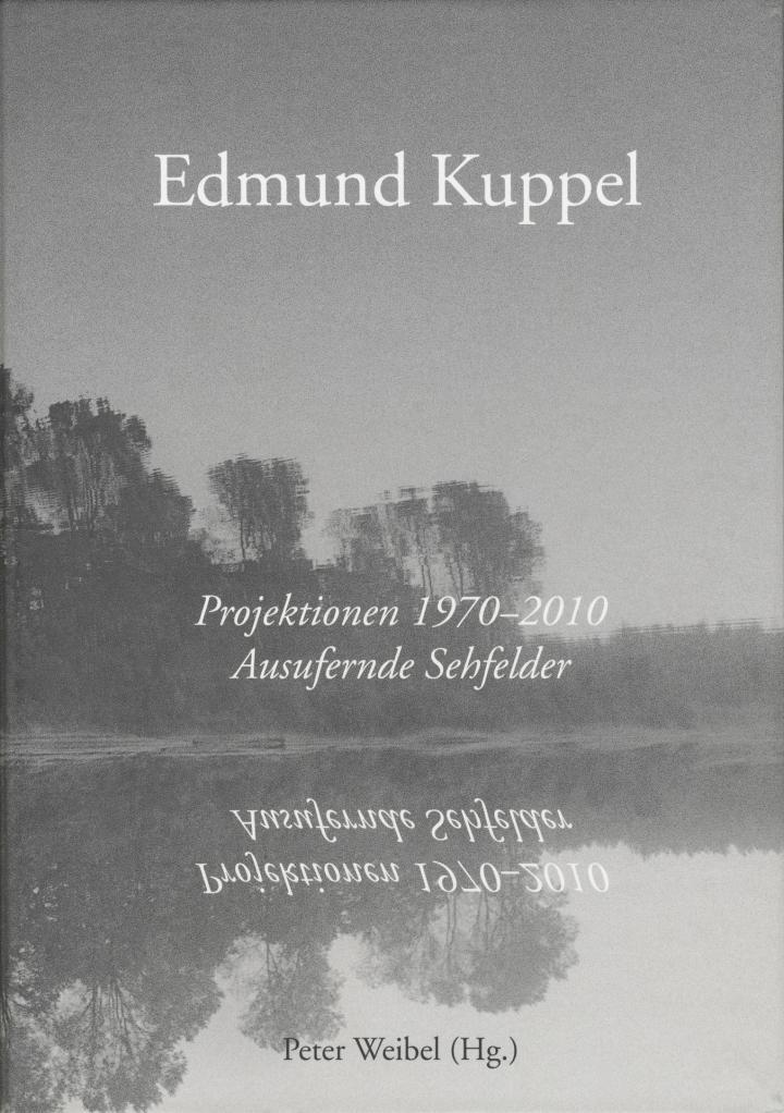 Cover of the publication »Edmund Kuppel: Projektionen 1970 –2010«