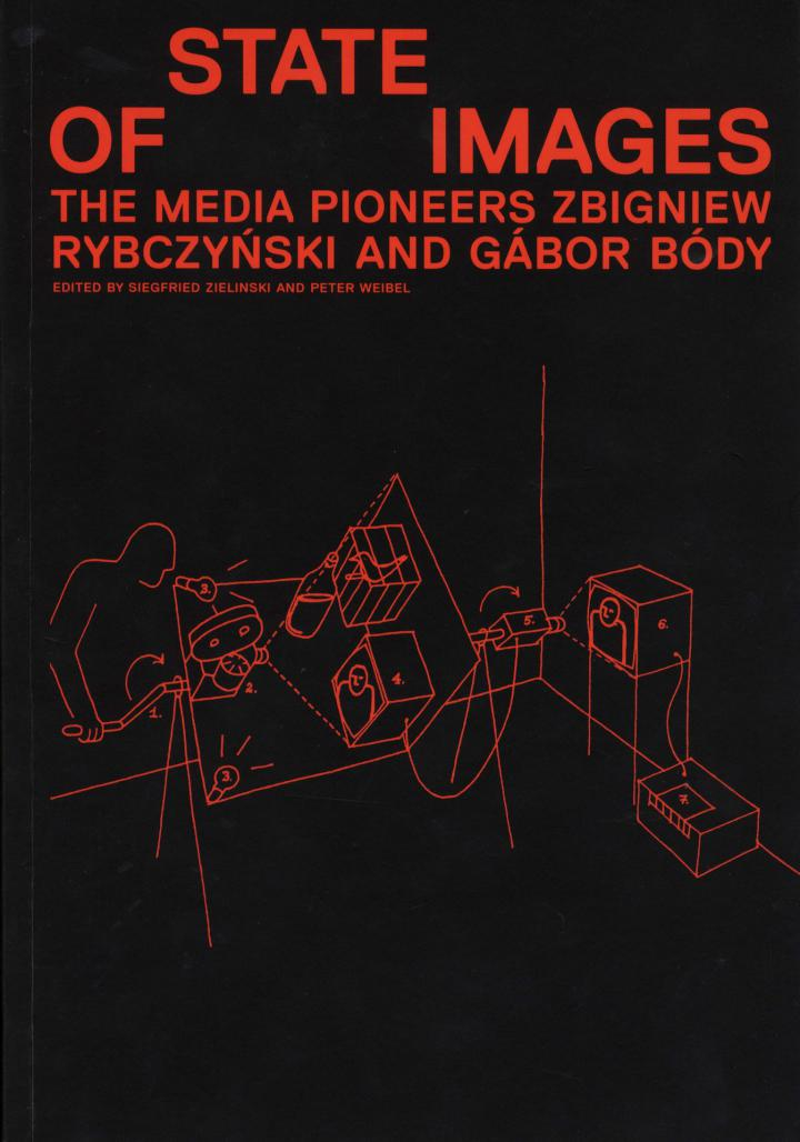 Cover of the publication »State of Images. The Media Pioneers Zbigniew Rybczynski and Gabor Body«