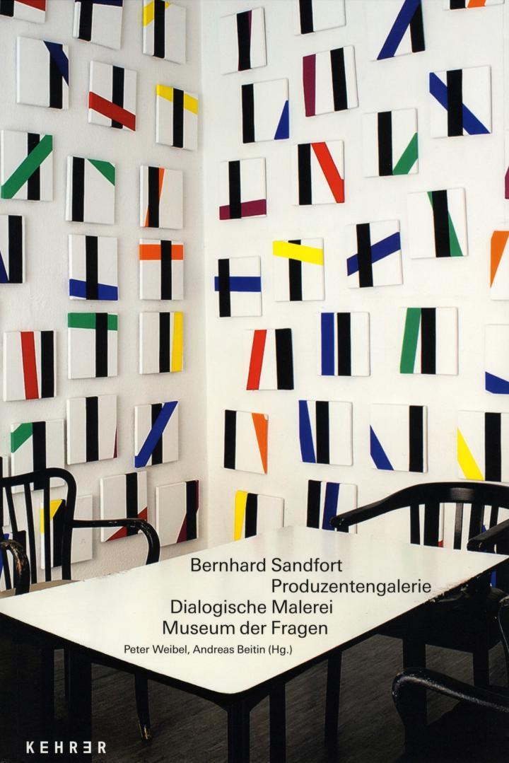 Cover der Publikation »Bernhard Sandfort: Produzentengalerie, Dialogische Malerei, Museum der Fragen«