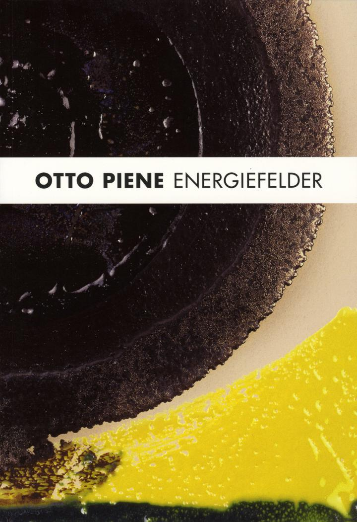 Cover of the publication »Otto Piene: Energiefelder«