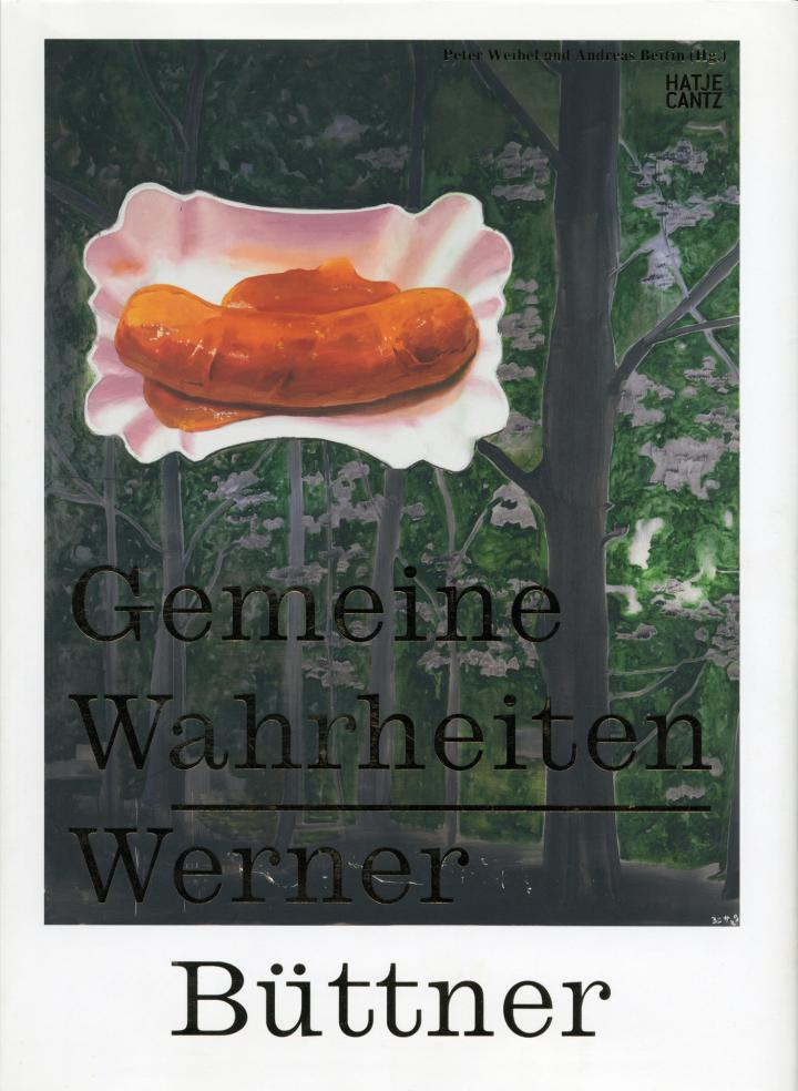 Cover of the publication »Werner Büttner: Gemeine Wahrheiten«