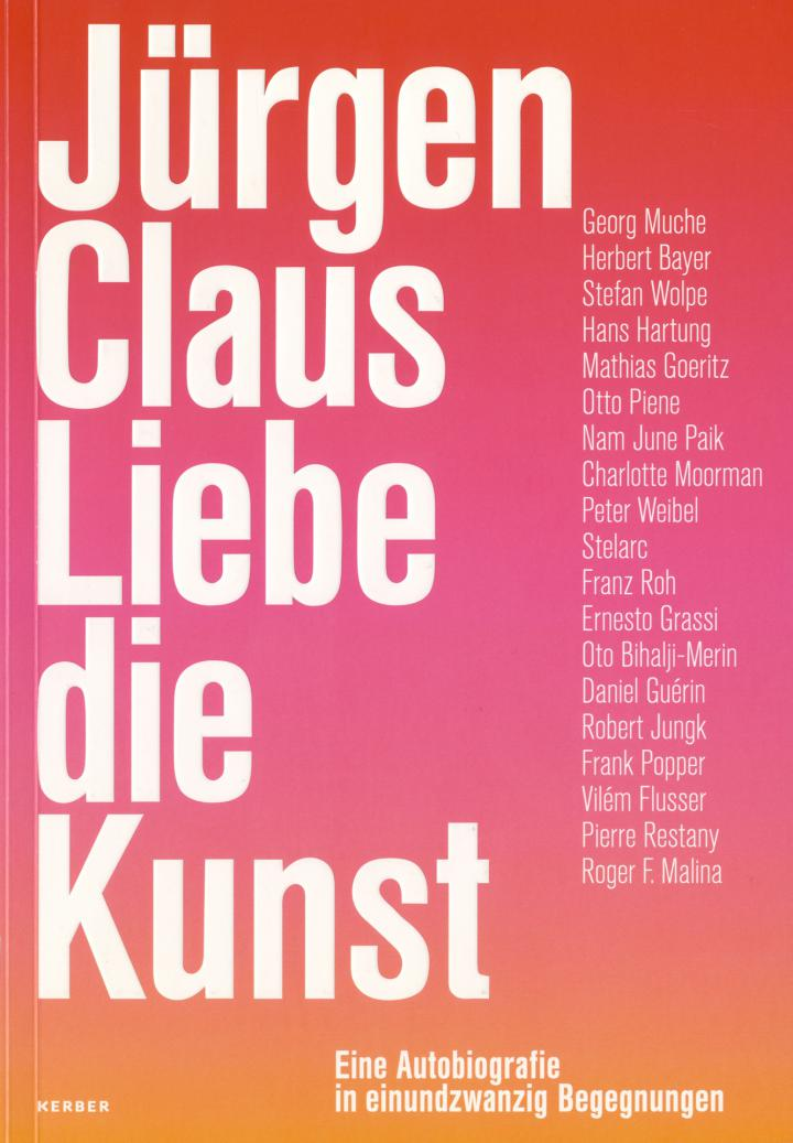 Cover of the publication »Jürgen Claus: Liebe die Kunst«