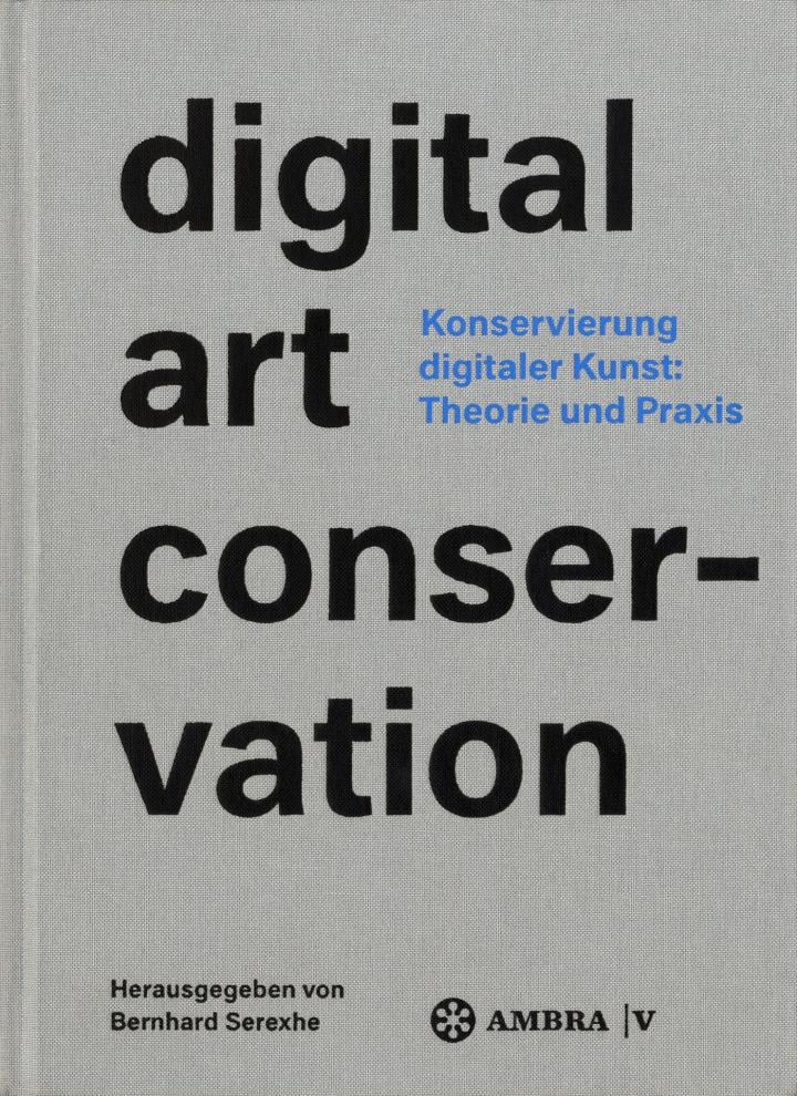 Cover of the publication »Digital Art Conservation«
