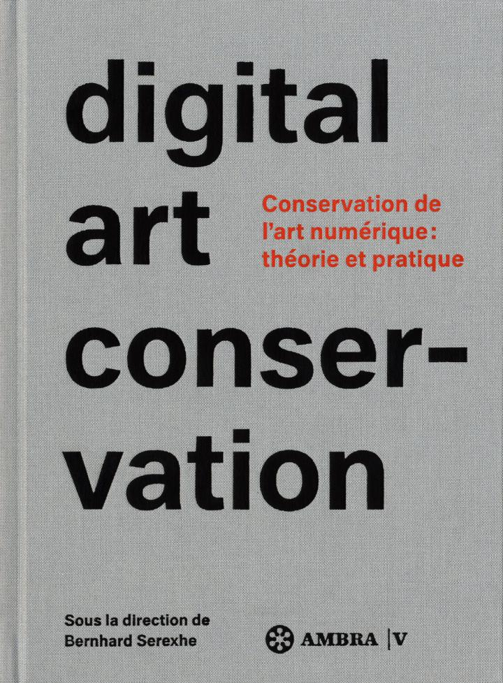 Cover of the publication »Digital Art Conservation (français)«