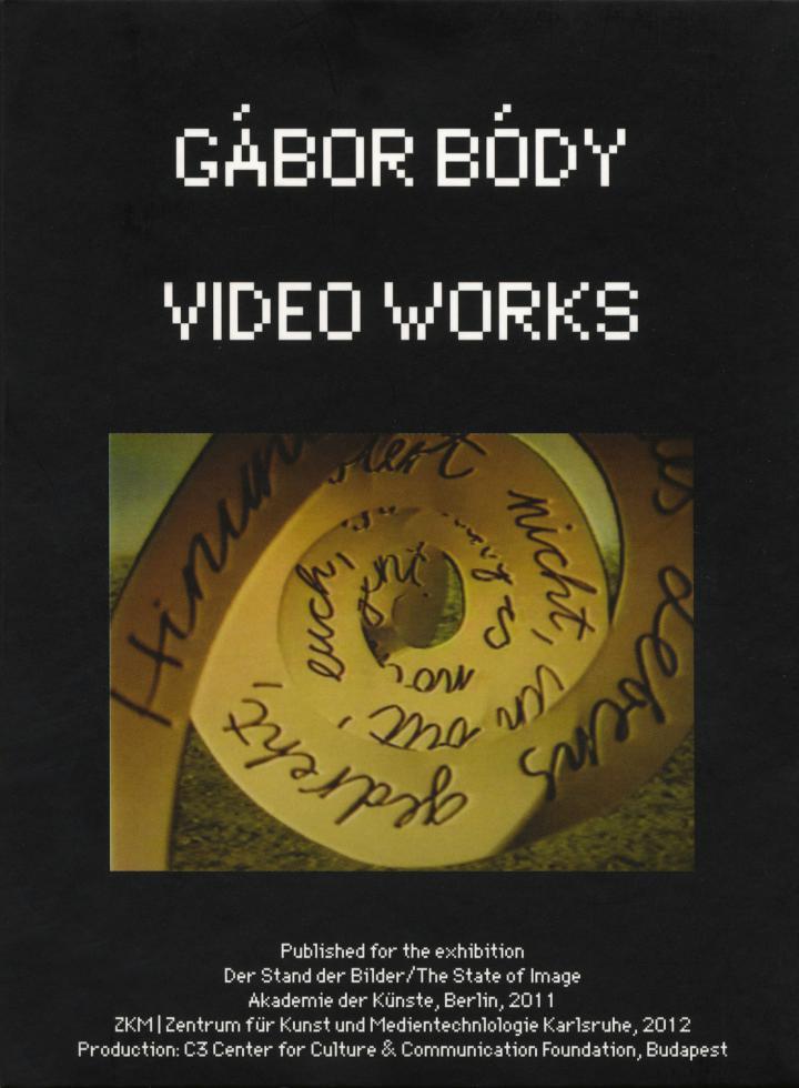 Cover of the publication »Gábor Bódy: Video Works«