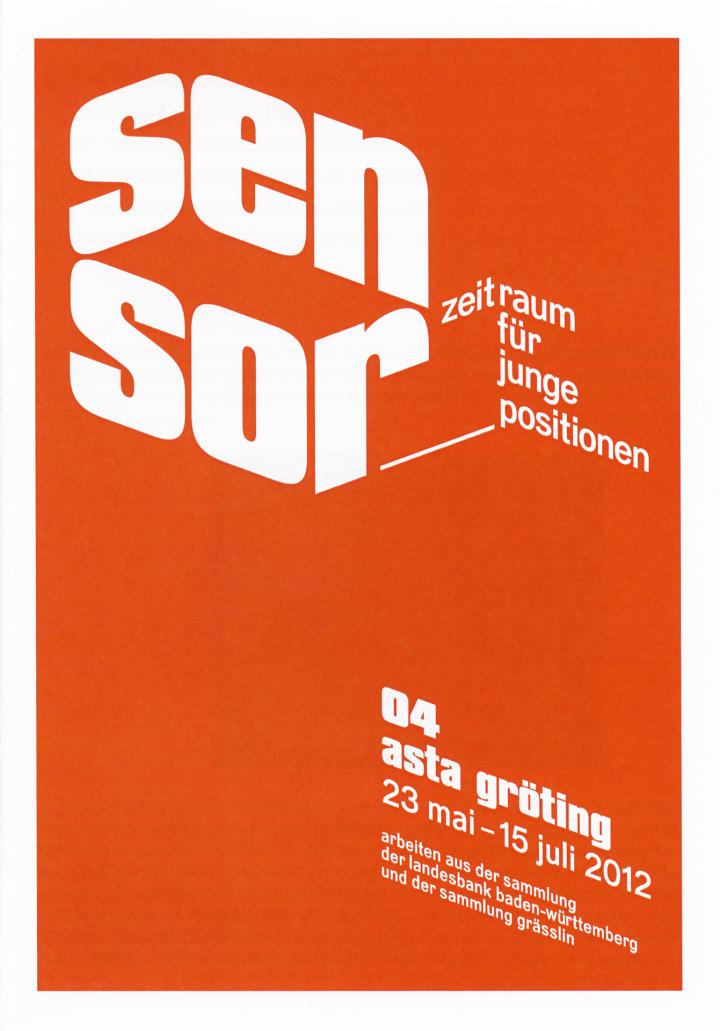 Cover of the publication »Sensor. Zeitraum für junge Positionen. 04 Asta Gröting«
