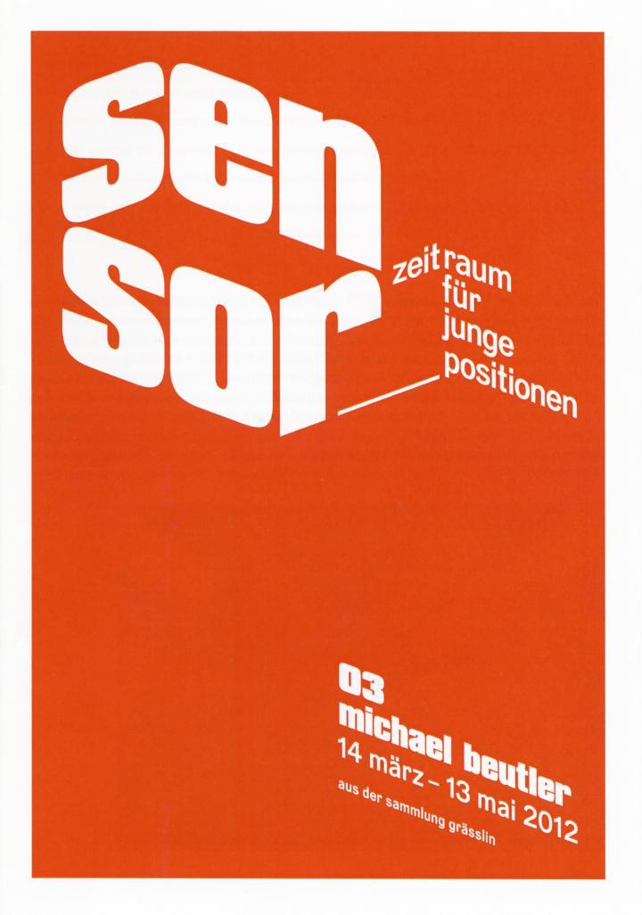 Cover of the publication »Sensor. Zeitraum für junge Positionen. 03 Michael Beutler«