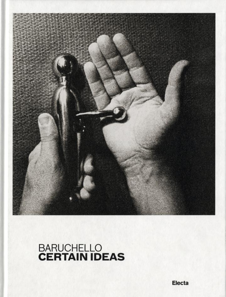 Cover of the publication »Baruchello: Certain Ideas«
