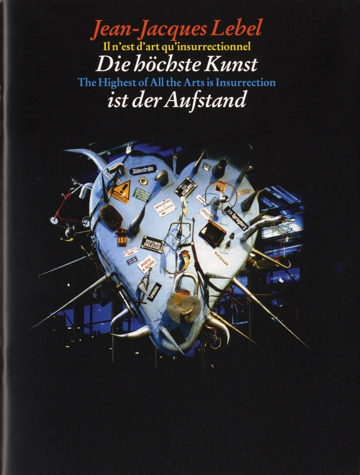 Cover of the publication »Jean Jacques Lebel: Die höchste Kunst ist der Aufstand«