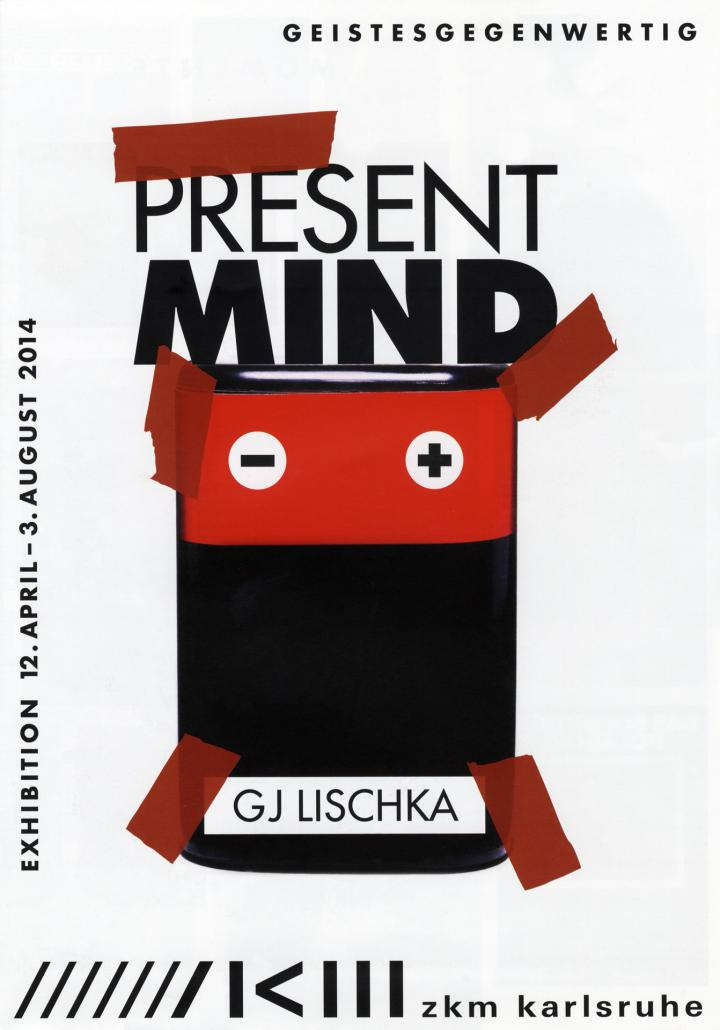 Cover of the publication »GJ Lischka: Present Mind / Geistesgegenwertig«