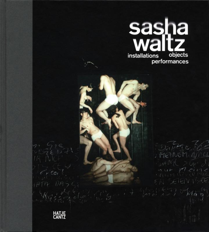 Cover of the publication »Sasha Waltz. Installationen, Objekte, Performances«