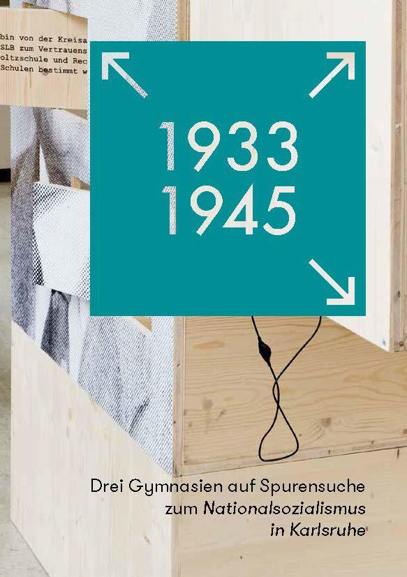 Cover der Broschüre: 1933–1945. NS in Karlsruhe. Die Zahlen sind weiß auf einem prägnanten Türkisen Quadrat geschrieben